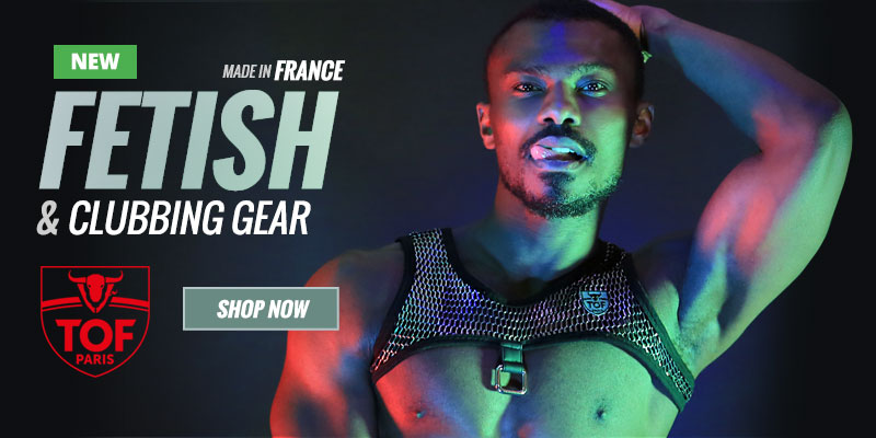 NEW: TOF Paris Fetish and Clubbing Gear